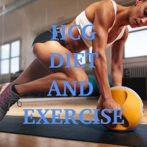 HCG diet and Exercising. Can it help to lose weight faster?